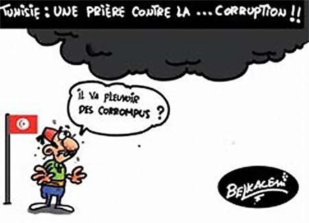 Tunisie: Une prière contre la corruption - Belkacem - Le Courrier d'Algérie, Dessins et Caricatures - Gagdz.com