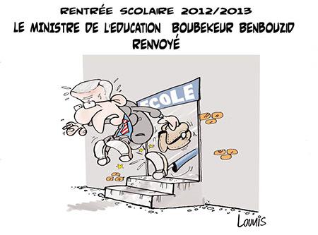 Rentrée scolaire 2012 /2013: Le ministre de l'éducation Boubekeur Benbouzid renvoyé - Dessins et Caricatures, Lounis Le jour d'Algérie - Gagdz.com