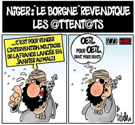 Niger: Le borgne revendique les attentats - Dessins et Caricatures, Islem - Le Temps d'Algérie - Gagdz.com
