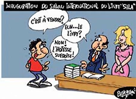 Inauguration du salon international du livre Sila - Belkacem - Le Courrier d'Algérie, Dessins et Caricatures - Gagdz.com