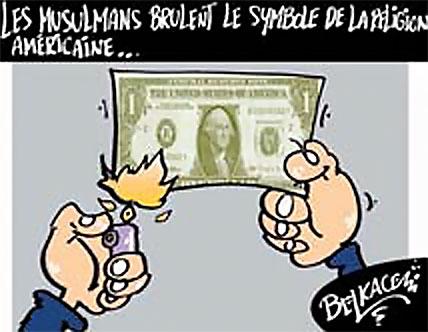 Les musulmans brulent le symbole de la religion américaine - Belkacem - Le Courrier d'Algérie, Dessins et Caricatures - Gagdz.com