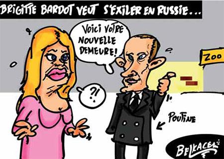 Brigitte Bardot veut s'exiler en Russie - Belkacem - Le Courrier d'Algérie, Dessins et Caricatures - Gagdz.com