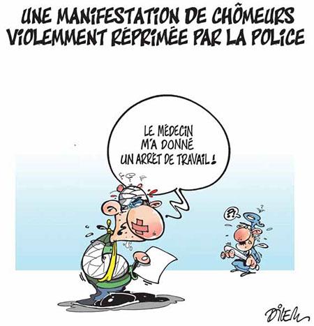 Une manifestation de chômeurs violemment réprimée par la police - Dessins et Caricatures, Dilem - Liberté - Gagdz.com