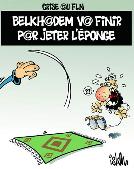 Crise au FLN: Belkhadem va finir par jeter l'éponge - Dessins et Caricatures, Islem - Le Temps d'Algérie - Gagdz.com