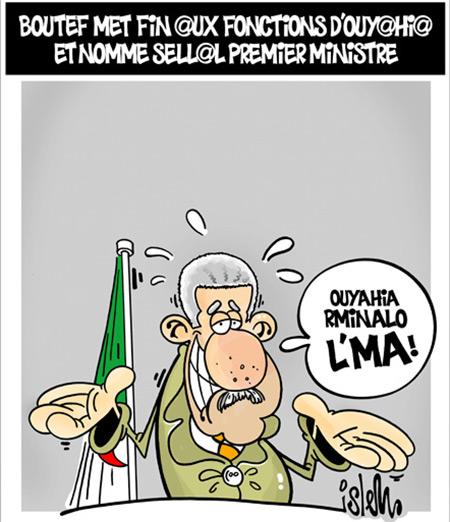 Boutef met fin aux fonctions d'ouyahia et nomme Sellal premier ministre - Dessins et Caricatures, Islem - Le Temps d'Algérie - Gagdz.com