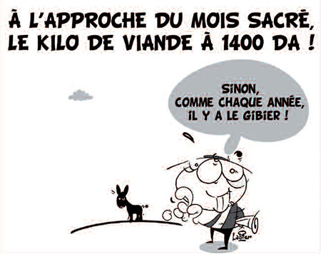 A l'approche du mois sacré le kilo de viande à 1400 da - Dessins et Caricatures, Vitamine - Le Soir d'Algérie - Gagdz.com