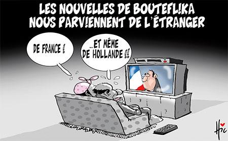 Les nouvelles de Bouteflika nous parviennent de l'étranger - Dessins et Caricatures, Le Hic - El Watan - Gagdz.com