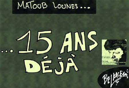 Matoub Lounes - Belkacem - Le Courrier d'Algérie, Dessins et Caricatures - Gagdz.com