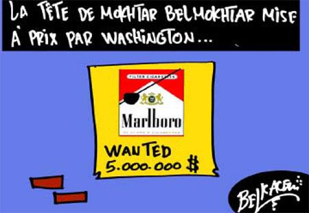 La tête de Mokhtar Belmokhta à prix par Washington - Belkacem - Le Courrier d'Algérie, Dessins et Caricatures - Gagdz.com