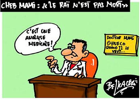 Cheb Mami: Le rai n'est pas mort - Belkacem - Le Courrier d'Algérie, Dessins et Caricatures - Gagdz.com