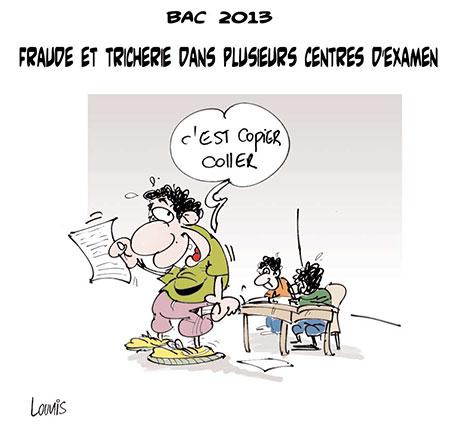 Bac 2013: Fraude et tricherie dans plusieurs centres d'examen - Dessins et Caricatures, Lounis Le jour d'Algérie - Gagdz.com