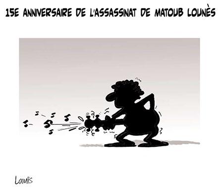 15e anniversaire de l'assassinat de Matoub Lounès - Dessins et Caricatures, Lounis Le jour d'Algérie - Gagdz.com