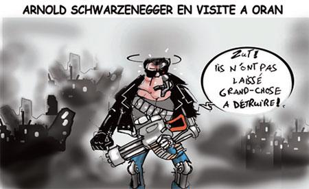 Arnold Schwarzenegger en visite à Oran - Dessins et Caricatures, Jony-Mar - La voix de l'Oranie - Gagdz.com