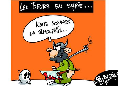 Les tueurs en Syrie - Belkacem - Le Courrier d'Algérie, Dessins et Caricatures - Gagdz.com
