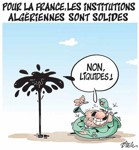 Pour la France, les institutions algériennes sont solides - Dessins et Caricatures, Dilem - Liberté - Gagdz.com
