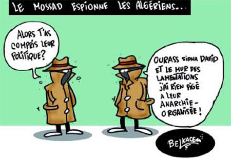 Le mossad espionne les Algériens - Belkacem - Le Courrier d'Algérie, Dessins et Caricatures - Gagdz.com
