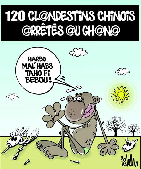 120 clandestins chinois arrêtés au Ghana - Dessins et Caricatures, Islem - Le Temps d'Algérie - Gagdz.com