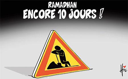 Ramadhan, encore 10 jours - Dessins et Caricatures, Le Hic - El Watan - Gagdz.com