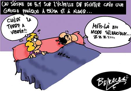 Un séisme de 5.1 sur l'échelle de Richter crée une grosse panique à Blida et à Alger - Belkacem - Le Courrier d'Algérie, Dessins et Caricatures - Gagdz.com