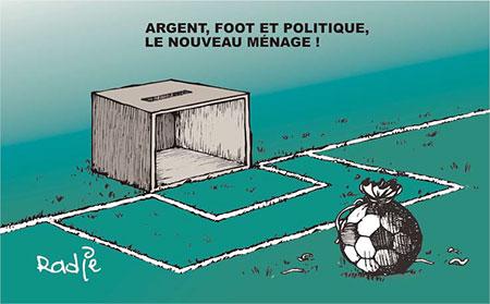 Argent, foot et politique, le nouveau ménage - Dessins et Caricatures, Ghir Hak - Les Débats - Gagdz.com