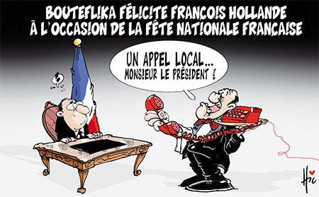 Bouteflika félicite François Hollande à l'occasion de la fête nationale française - Dessins et Caricatures, Le Hic - El Watan - Gagdz.com