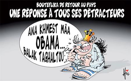 Bouteflika de retour au pays: Une réponse à tous ses détracteurs - Dessins et Caricatures, Le Hic - El Watan - Gagdz.com