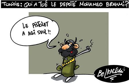 Tunisie: Qui a tué le député Mohamed Brahmi ? - Belkacem - Le Courrier d'Algérie, Dessins et Caricatures - Gagdz.com