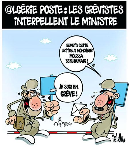 Algérie poste: Les grèvistes interpellent le ministre - Dessins et Caricatures, Islem - Le Temps d'Algérie - Gagdz.com