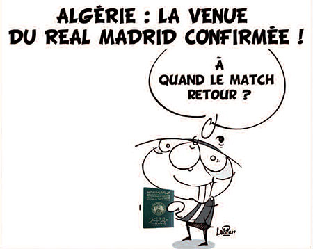 Algérie: La venue du Real Madrid confirmée - Dessins et Caricatures, Vitamine - Le Soir d'Algérie - Gagdz.com