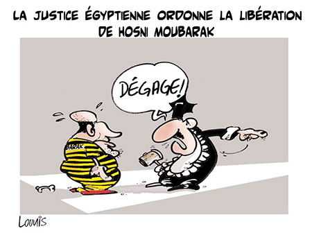 La justice égyptienne ordonne la libération de Hosni Moubarak - Dessins et Caricatures, Lounis Le jour d'Algérie - Gagdz.com
