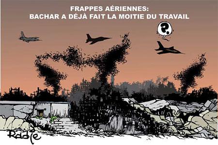Frappes aériennes: Bachar a déjà fait la moitié du travail - frappes - Gagdz.com
