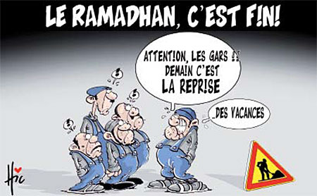 Le ramadhan, c'est fini - Dessins et Caricatures, Le Hic - El Watan - Gagdz.com