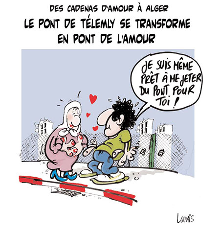 Des cadenas d'amour à Alger: Le pont de télemly se transforme en pont de l'amour - Dessins et Caricatures, Lounis Le jour d'Algérie - Gagdz.com