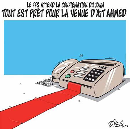 Tout est prêt pour la venue d'Aït Ahmed - Dessins et Caricatures, Dilem - Liberté - Gagdz.com