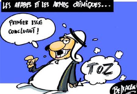 Les arabes et les armes chimiques - Belkacem - Le Courrier d'Algérie, Dessins et Caricatures - Gagdz.com