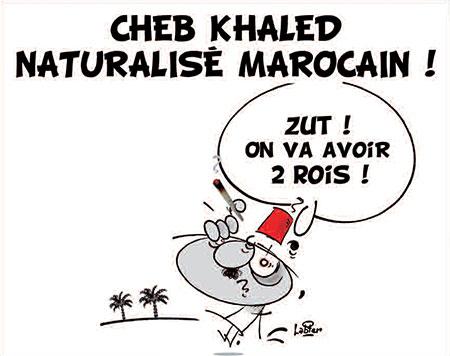 Cheb Khaled naturalisé marocain - Dessins et Caricatures, Vitamine - Le Soir d'Algérie - Gagdz.com