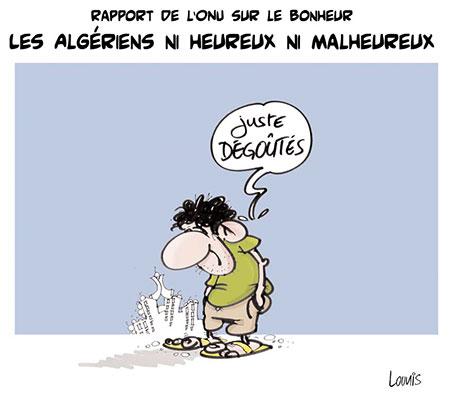 Rapport de l'onu sur le bonheur: Les Algériens ni heureux ni malheureux - Dessins et Caricatures, Lounis Le jour d'Algérie - Gagdz.com