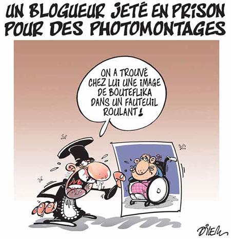 Un blogueur jeté en prison pour des photomontages - Dessins et Caricatures, Dilem - Liberté - Gagdz.com