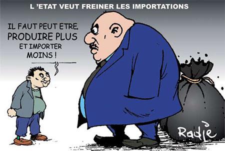 L'état veut freiner les importations - Dessins et Caricatures, Ghir Hak - Les Débats - Gagdz.com