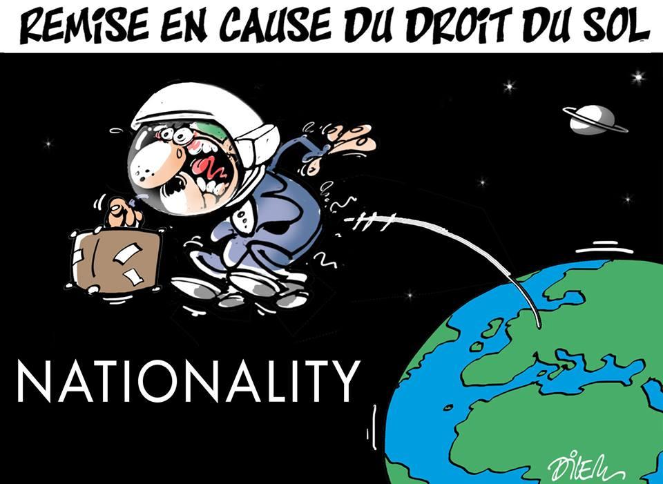 Remise en cause du droit du sol - Dessins et Caricatures, Dilem - TV5 - Gagdz.com