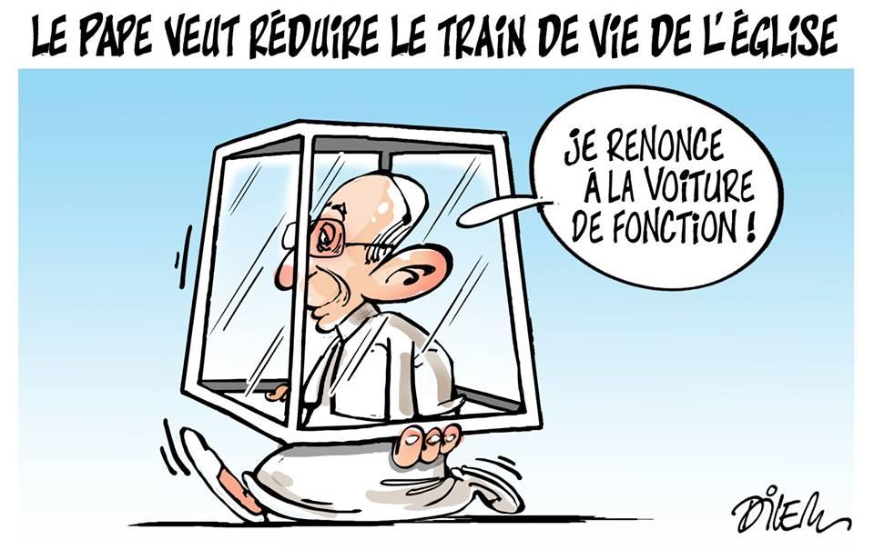Le pape veut réduire le train de vie de l'église - Dessins et Caricatures, Dilem - TV5 - Gagdz.com