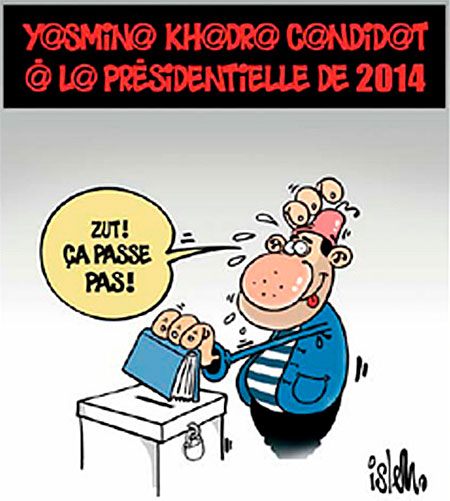 Yasmina Khadra candidat à la présidentielle de 2014 - Islem - Le Temps d'Algérie - Gagdz.com