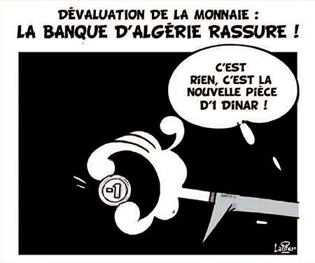 Dévaluation de la monnaie: La banque d'Algérie rassure - dévaluation - Gagdz.com