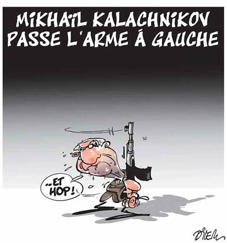 Mikhail Kalachnikov passe l'arme à gauche - Dilem - Liberté - Gagdz.com