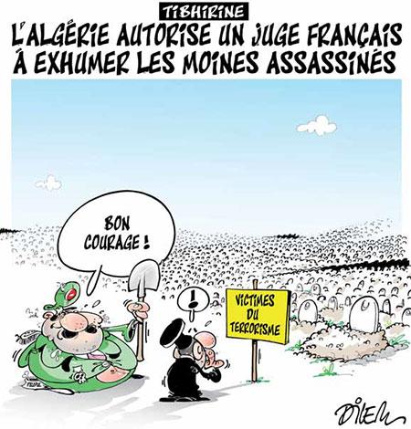 Tibhirine: L'Algérie autorise un juge français à exhumer les moines assassinés - Dilem - Liberté - Gagdz.com