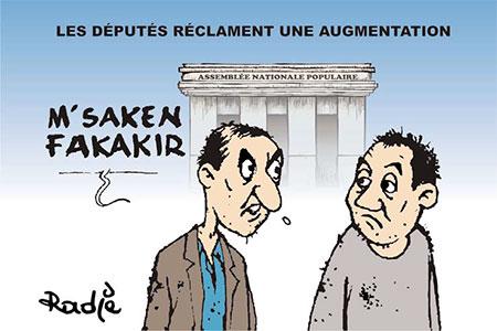 Les députés réclament une augmentation - Ghir Hak - Les Débats - Gagdz.com