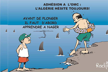 Adhésion a l'OMC: l'Algérie hésite toujours - oms - Gagdz.com