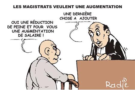 Les magistrats veulent une augmentation - Ghir Hak - Les Débats - Gagdz.com