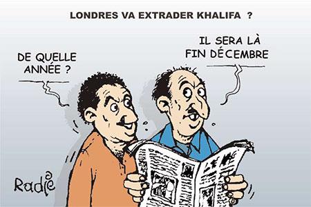 Londres va extrader Khalifa - Ghir Hak - Les Débats - Gagdz.com