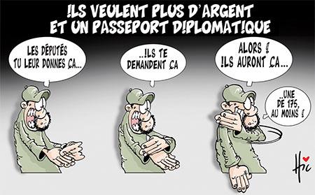 Ils veulent plus d'argent et un passeport diplomatique - Le Hic - El Watan - Gagdz.com